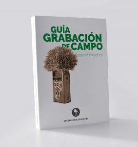 Ebook: Guía de Grabación de Campo